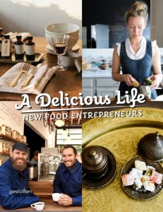 06 A delicious life - new food entrepreneurs