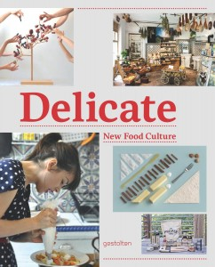 07 Delicate - New Food Culture