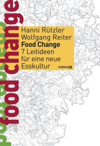 08 Food Change - 7 Leitideen für eine neue Esskultur